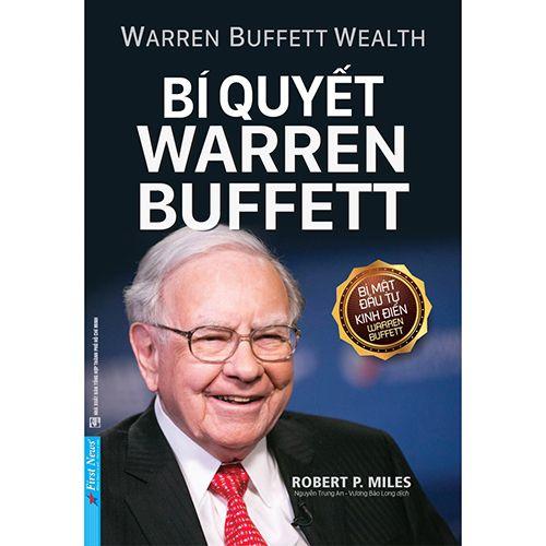 Bí Quyết Warren Buffett (Tái Bản 2020)