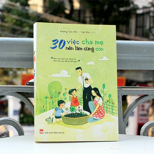 30 Việc Cha Mẹ Nên Làm Cùng Con - Ảnh 4
