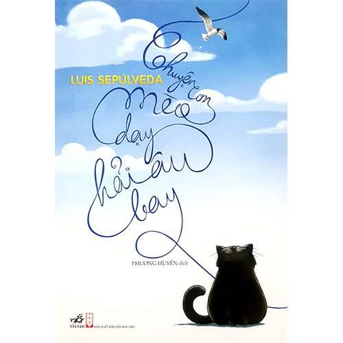 Chuyện Con Mèo Dạy Hải Âu Bay ( Bìa Mềm )