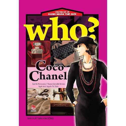 Who? Chuyện Kể Về Danh Nhân Thế Giới - Coco Chanel