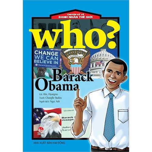 Who? Chuyện Kể Về Danh Nhân Thế Giới - Barack Obama