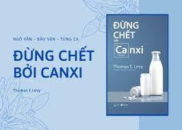 Đừng Chết Bởi Canxi - Ảnh 2