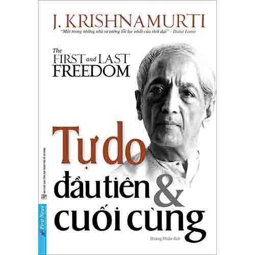 Tự Do Đầu Tiên Và Cuối Cùng - The First And Last Freedom