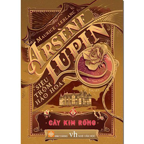 Arsène Lupin - Siêu Trộm Hào Hoa- Cây Kim Rỗng
