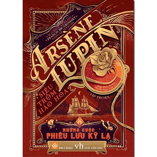 Arsène Lupin - Siêu Trộm Hào Hoa - Những Cuộc Phiêu Lưu Kỳ Lạ