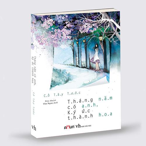 Tháng Năm Có Anh, Ký Ức Thành Hoa - Ảnh 2