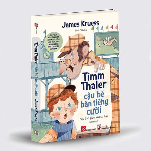 Timm Thaler - Cậu Bé Bán Tiếng Cười - Hay Bản Giao Kèo Tai Hại - Ảnh 2