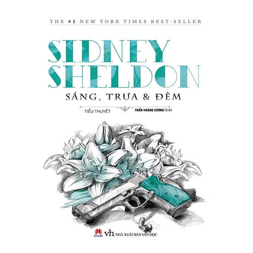 Sáng Trưa Và Đêm  - Sidney Sheldon