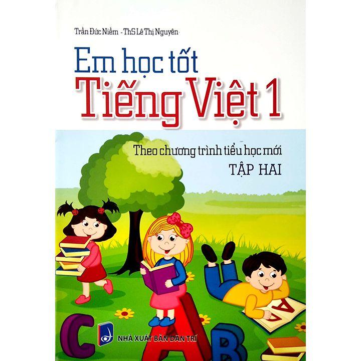 Em Học Tốt Tiếng Việt 1 - Tập 2 - Theo Chương Trình Tiểu Học Mới
