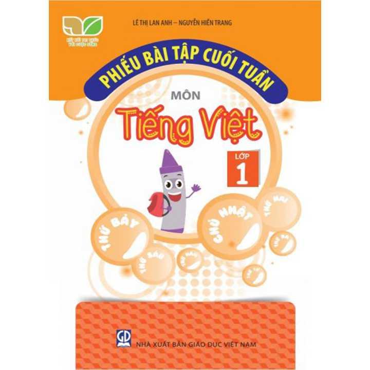 Phiếu Bài Tập Cuối Tuần Môn Tiếng Việt - Lớp 1 - Bộ Kết Nối