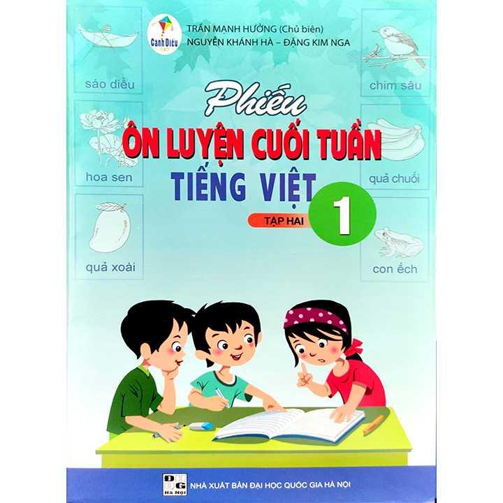Phiếu Ôn Luyện Cuối Tuần Tiếng Việt 1 - Tập 2 - Bộ Cánh Diều