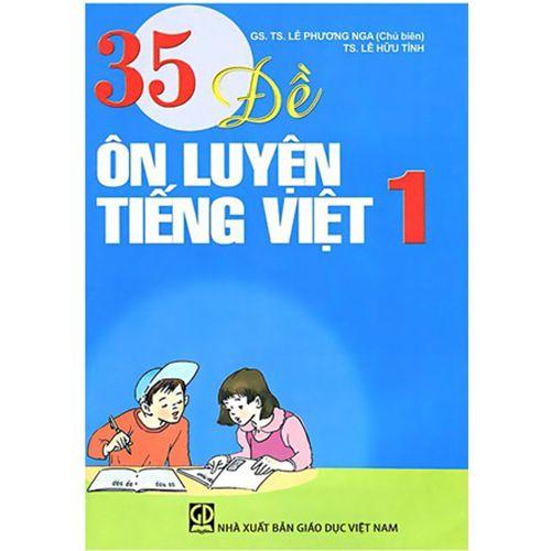 35 Đề Ôn Luyện Tiếng Việt 1