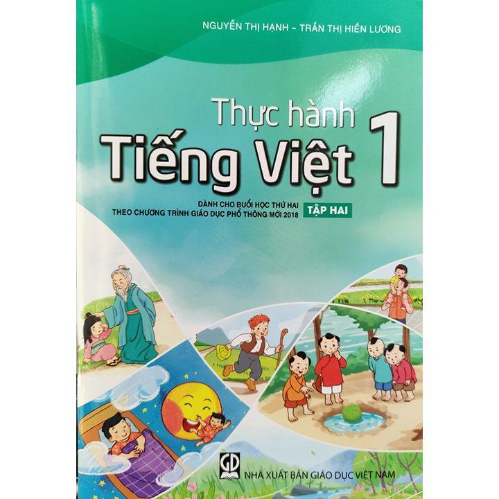 Thực Hành Tiếng Việt 1 - Tập 2 - Theo Chương Trình Giáo Dục Phổ Thông Mới 2018