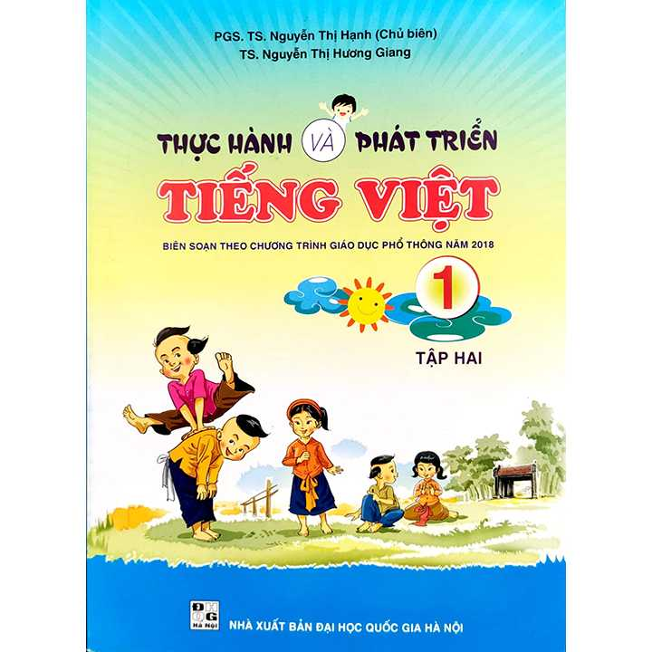 Thực Hành Và Phát Triển Tiếng Việt 1 - Tập 2 - Biên Soạn Theo Chương Trình Giáo Dục Phổ Thông Năm 2018
