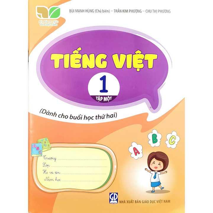 Tiếng Việt 1 - Tập 1 - Dành Cho Buổi Học Thứ Hai - Bộ Kết Nối