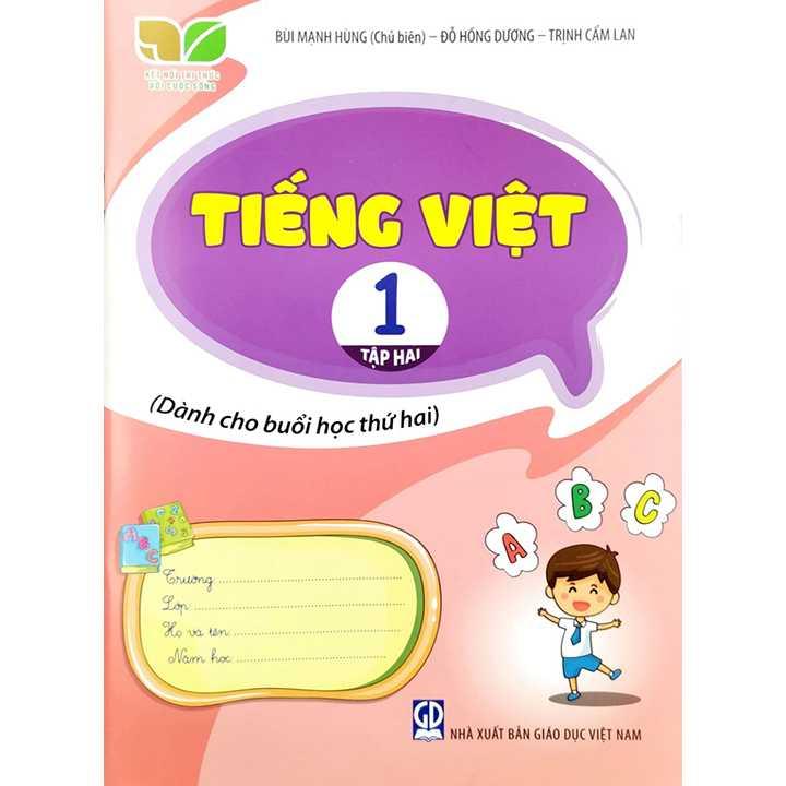 Tiếng Việt 1 - Tập 2 - Dành Cho Buổi Học Thứ Hai - Bộ Kết Nối