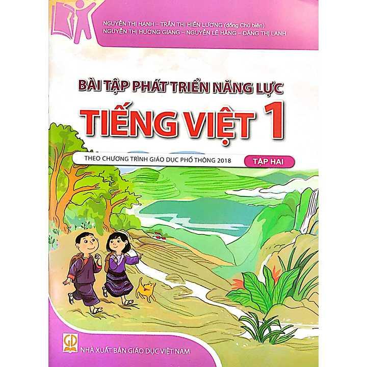 Bài Tập Phát Triển Năng Lực Tiếng Việt 1 - Tập 2 - Theo Chương Trình Giáo Dục Phổ Thông 2018