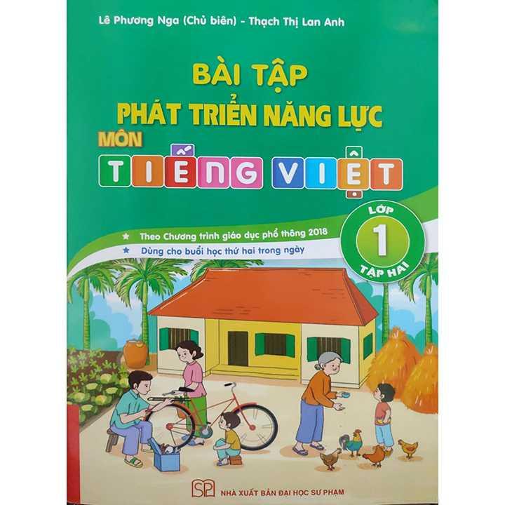 Bài Tập Phát Triển Năng Lực Môn Tiếng Việt Lớp 1 - Tập 2 (Theo Chương Trình Giáo Dục Phổ Thông 2018 - Dùng Cho Buổi Học Thứ Hai Trong Ngày)