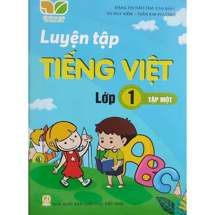 Luyện Tập Tiếng Việt Lớp 1 - Tập 1 - Bộ Kết Nối