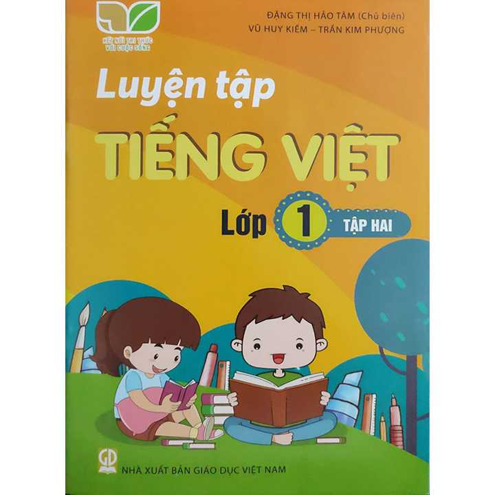 Luyện Tập Tiếng Việt Lớp 1 - Tập 2 - Bộ Kết Nối