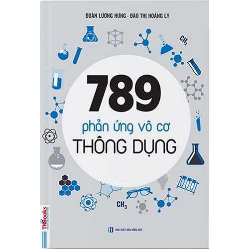 789 Phản Ứng Vô Cơ Thông Dụng (Tái Bản 2019)