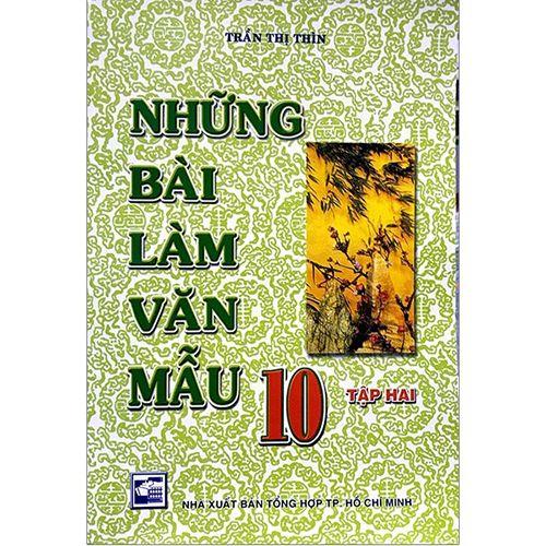 Những Bài Làm Văn Mẫu - Lớp 10 - Tập 2