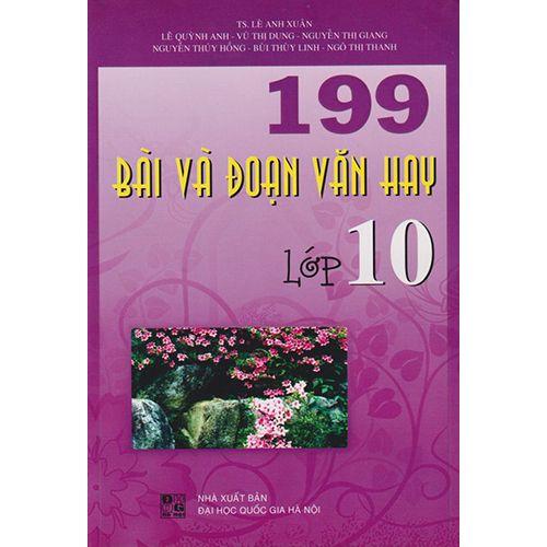 199 Bài Và Đoạn Văn Hay - Lớp 10
