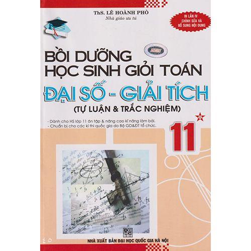 Bồi Dưỡng Học Sinh Giỏi Toán Đại Số - Giải Tích 11 -Tập 1