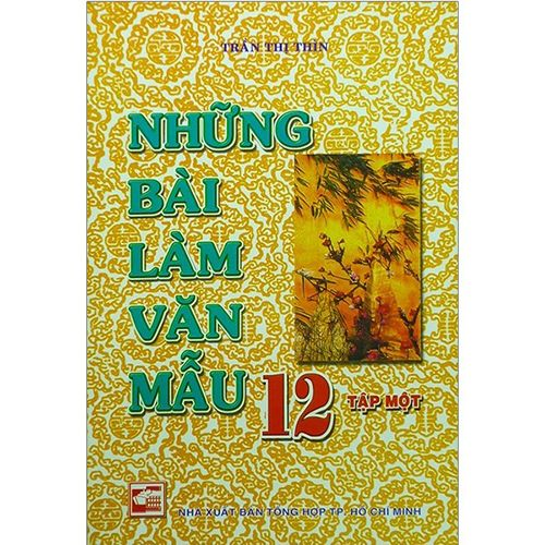 Những Bài Làm Văn Mẫu 12 - Tập 1