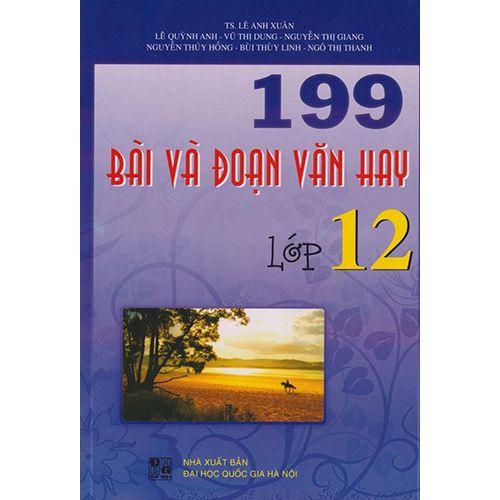 199 Bài Và Đoạn Văn Hay - Lớp 12