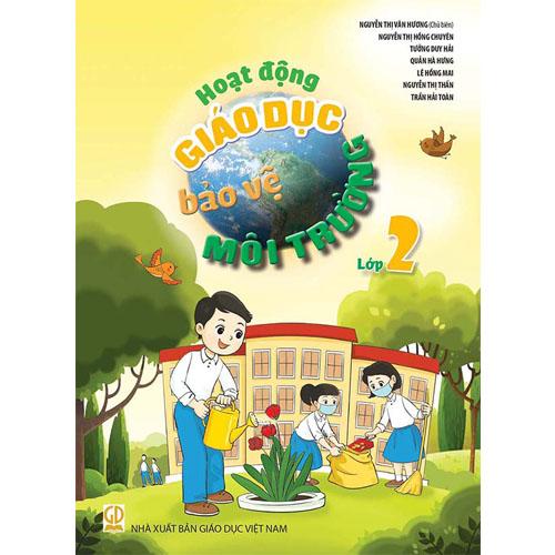 Hoạt động giáo dục bảo vệ môi trường - Lớp 2