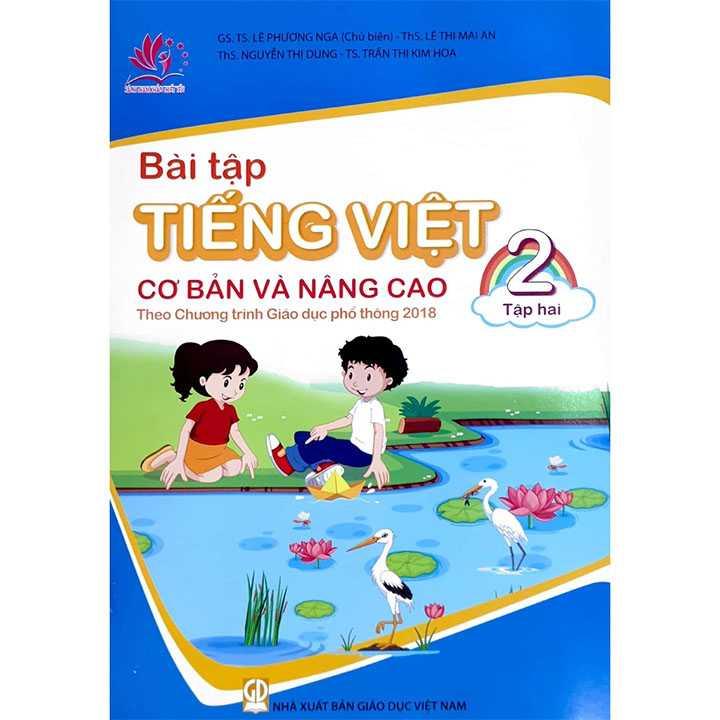 Bài Tập Tiếng Việt 2 - Tập 2 - Cơ Bản Và Nâng Cao - Theo Chương Trình Giáo Dục Phổ Thông 2018