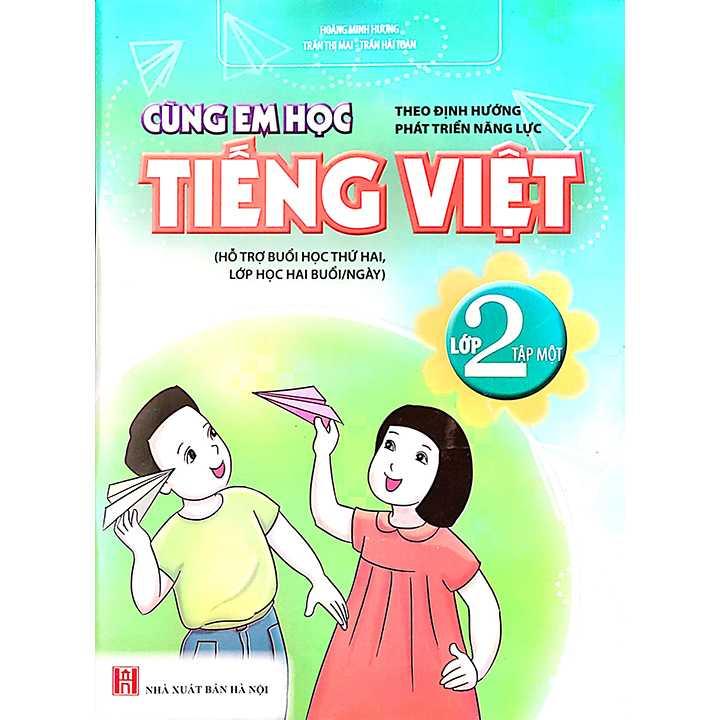 Cùng Em Học Tiếng Việt Lớp 2 - Tập 1 - Theo Định Hướng Phát Triển Năng Lực