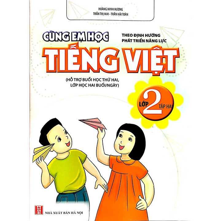 Cùng Em Học Tiếng Việt Lớp 2 - Tập 2 - Theo Định Hướng Phát Triển Năng Lực