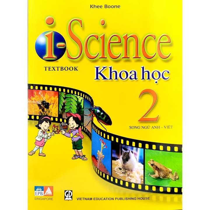 I - Science Textbook - Khoa học 2 (Song ngữ Anh - Việt)