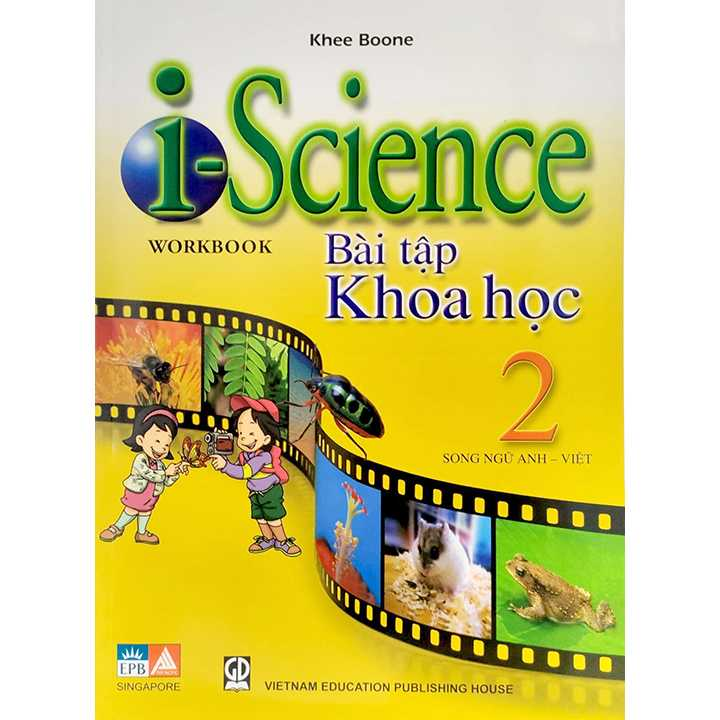I - Science Workbook - Bài Tập Khoa học 2 (Song ngữ Anh - Việt)