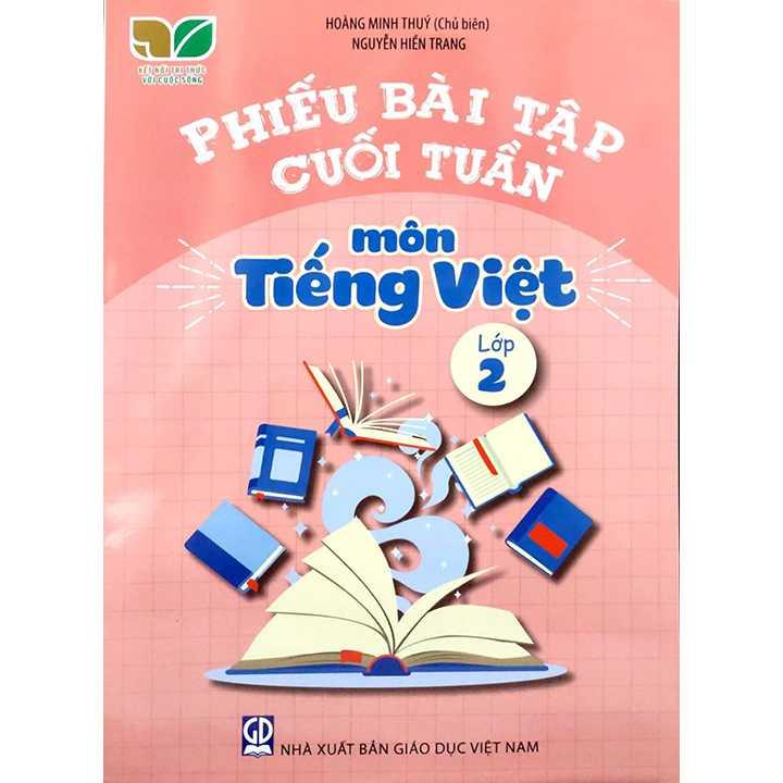 Phiếu Bài Tập Cuối Tuần Môn Tiếng Việt Lớp 2 - Bộ Kết Nối