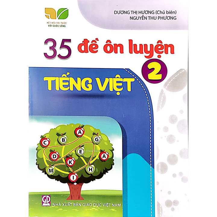 35 Đề Ôn Luyện Tiếng Việt 2 - Bộ Kết Nối