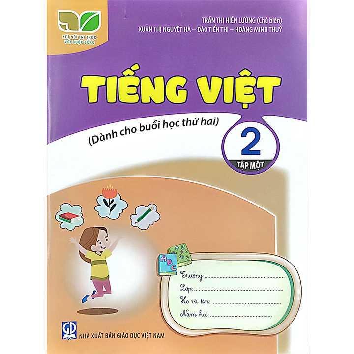 Tiếng Việt 2 - Tập 1 - Dành Cho Buổi Học Thứ Hai - Bộ Kết Nối
