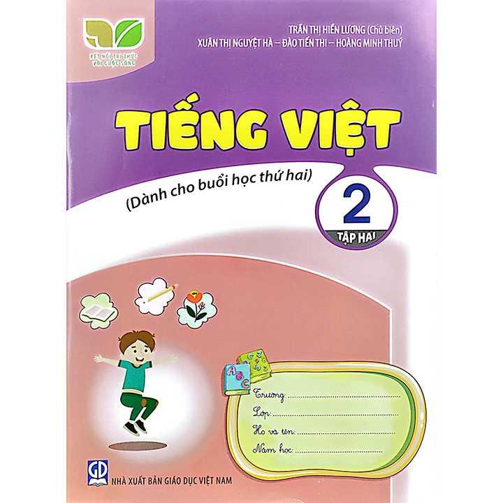 Tiếng Việt 2 - Tập 2 - Dành Cho Buổi Học Thứ Hai - Bộ Kết Nối