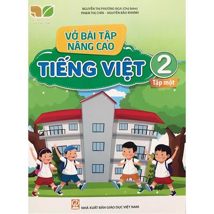 Vở Bài Tập Nâng Cao Tiếng Việt 2 - Tập 1 - Bộ Kết Nối