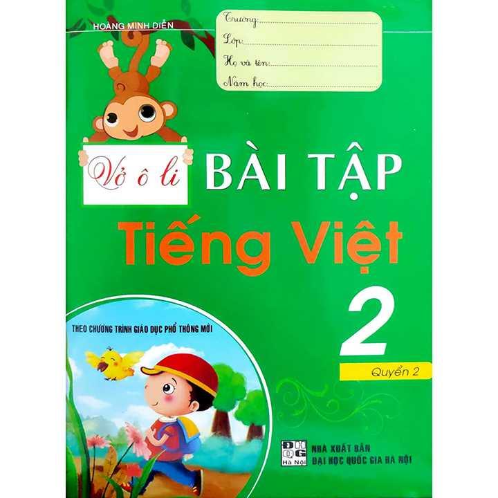 Vở Ô Ly Bài Tập Tiếng Việt 2 - Quyển 2 - Theo Chương Trinh Giáo Dục Phổ Thông Mới