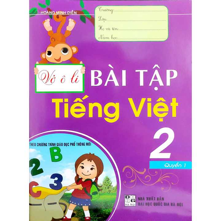Vở Ô Ly Bài Tập Tiếng Việt 2 - Quyển 1 - Theo Chương Trinh Giáo Dục Phổ Thông Mới