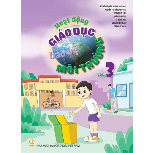 Hoạt động giáo dục bảo vệ môi trường - Lớp 3