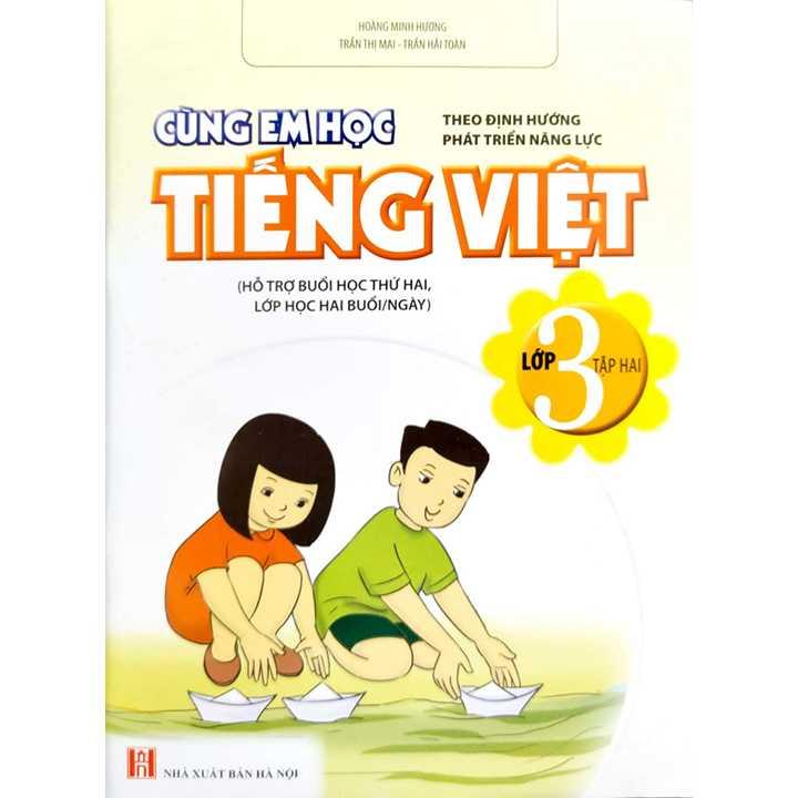 Cùng Em Học Tiếng Việt Lớp 3 - Tập 2 - Theo Định Hướng Phát Triển Năng Lực