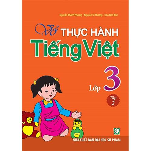 Vở Thực Hành Tiếng Việt Lớp 3 - Tập 2
