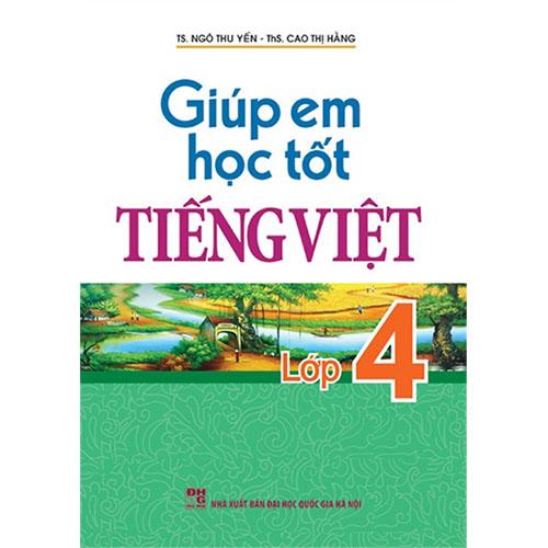 Giúp Em Học Tốt Tiếng Việt Lớp 4