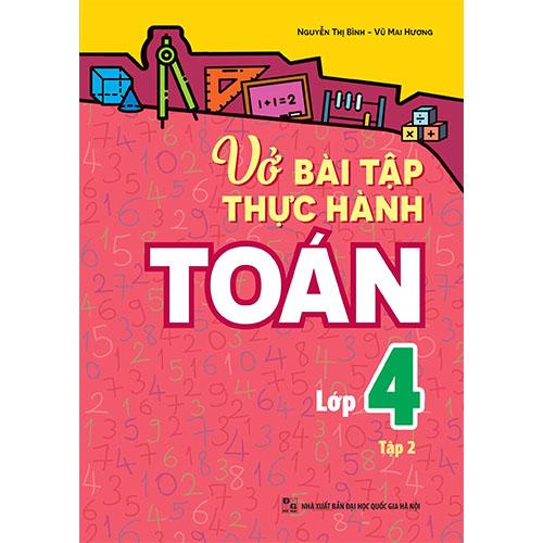 Vở Bài Tập Thực Hành Toán Lớp 4 - Tập 2