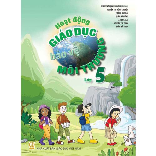 Hoạt động giáo dục bảo vệ môi trường - Lớp 5