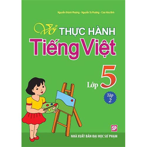 Vở Thực Hành Tiếng Việt Lớp 5 - Tập 2